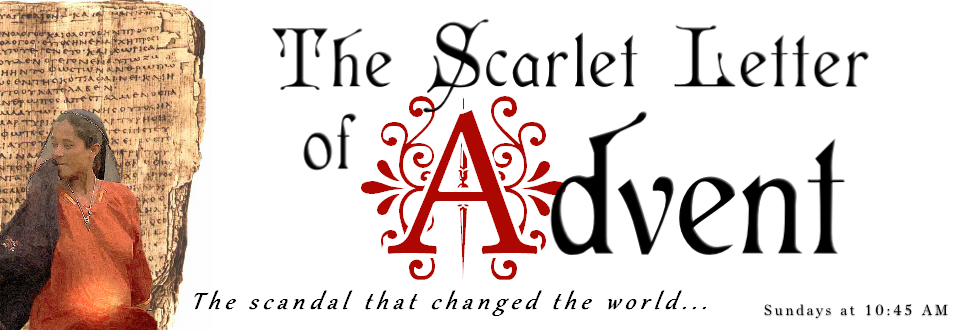PageLines- SermonSeries-TheScarletLetterofAdvent_WebFeature.png